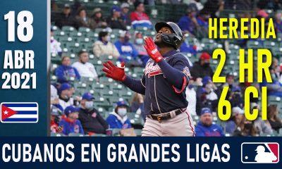 Resumen Cubanos en Grandes Ligas - 18 Abr 2021