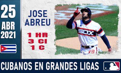 Resumen Cubanos en Grandes Ligas - 25 Abr 2021