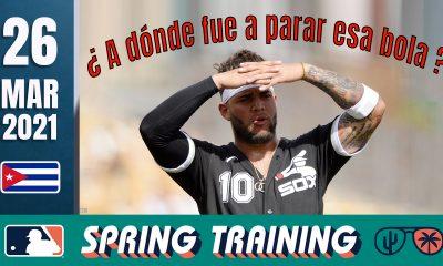 Resumen Cubanos en Grandes Ligas - 26 Mar 2021