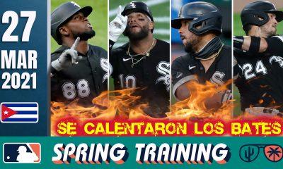 Resumen Cubanos en Grandes Ligas - 27 Mar 2021