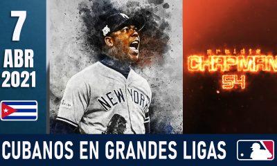 Resumen Cubanos en Grandes Ligas - 7 Abr 2021