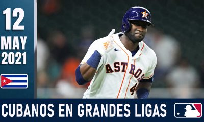 Resumen Cubanos en Grandes Ligas - 12 May 2021
