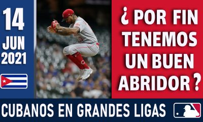 Resumen Cubanos en Grandes Ligas - 14 Jun 2021
