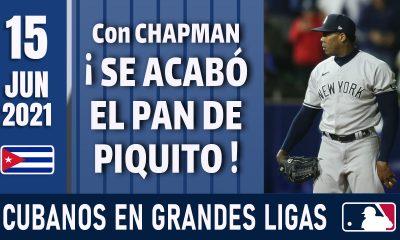 Resumen Cubanos en Grandes Ligas - 15 Jun 2021