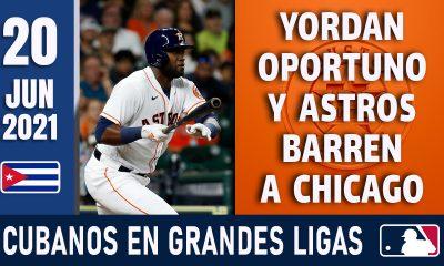 Resumen Cubanos en Grandes Ligas - 20 Jun 2021