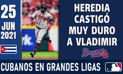Resumen Cubanos en Grandes Ligas - 25 Jun 2021