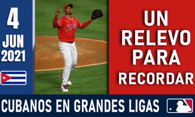 Resumen Cubanos en Grandes Ligas - 4 Jun 2021