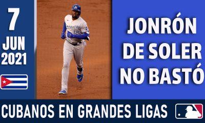 Resumen Cubanos en Grandes Ligas - 7 Jun 2021