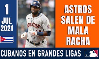Resumen Cubanos en Grandes Ligas - 1 Jul 2021