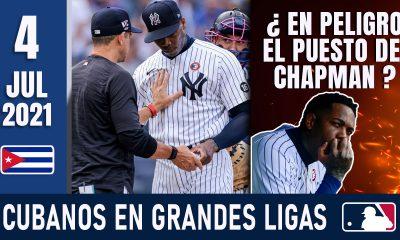 Resumen Cubanos en Grandes Ligas - 4 Jul 2021