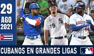 Resumen Cubanos en Grandes Ligas - 29 Ago 2021