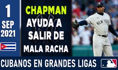 Resumen Cubanos en Grandes Ligas - 1 Sep 2021