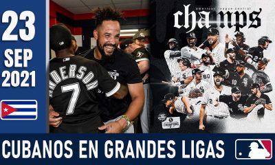 Resumen Cubanos en Grandes Ligas - 23 Sep 2021