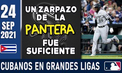 Resumen Cubanos en Grandes Ligas - 24 Sep 2021