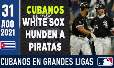 Resumen Cubanos en Grandes Ligas - 31 Ago 2021